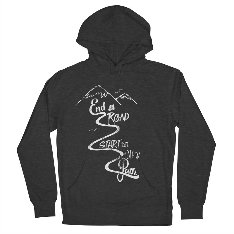 End of the Road Journey Adventure Shirt White Women's Pullover Hoody by Flourish & Flow's Artist Shop