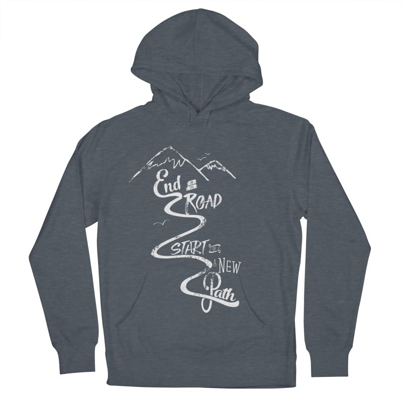 End of the Road Journey Adventure Shirt White Men's French Terry Pullover Hoody by Flourish & Flow's Artist Shop