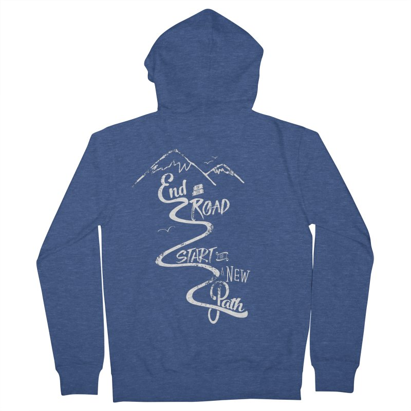 End of the Road Journey Adventure Shirt White Women's Zip-Up Hoody by Flourish & Flow's Artist Shop