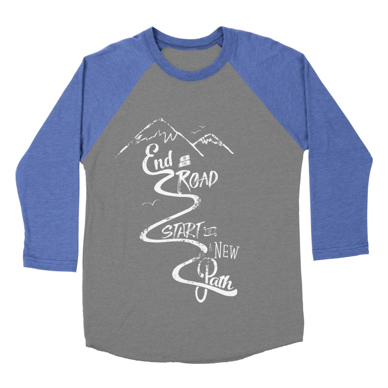 End of the Road Journey Adventure Shirt White Men's Baseball Triblend Longsleeve T-Shirt by Flourish & Flow's Artist Shop