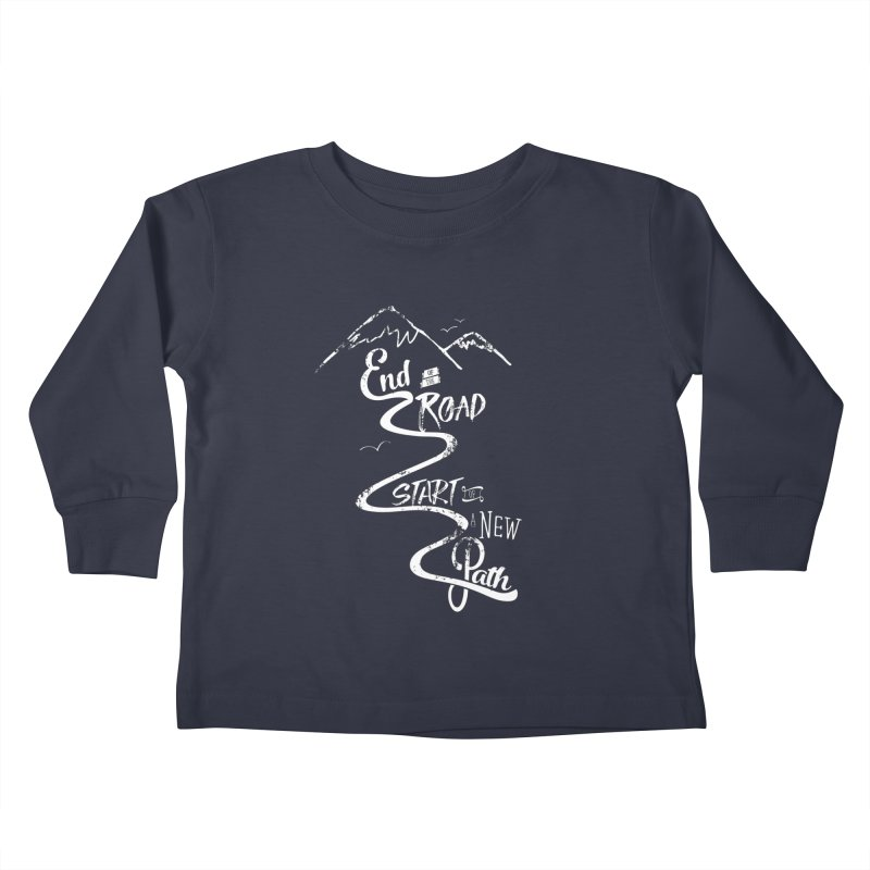 End of the Road Journey Adventure Shirt White Kids Toddler Longsleeve T-Shirt by Flourish & Flow's Artist Shop