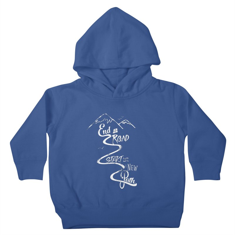 End of the Road Journey Adventure Shirt White Kids Toddler Pullover Hoody by Flourish & Flow's Artist Shop