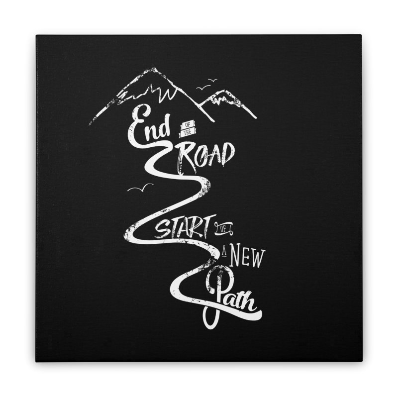 End of the Road Journey Adventure Shirt White Home Stretched Canvas by Flourish & Flow's Artist Shop