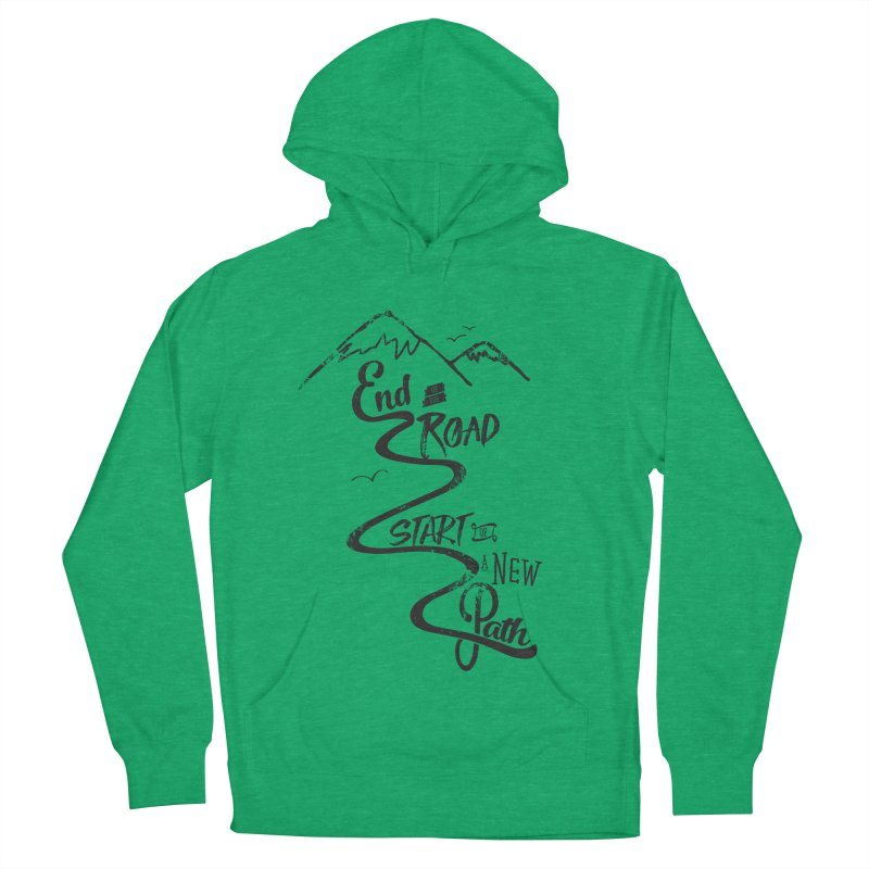End of the Road Journey Adventure Shirt Black Women's Pullover Hoody by Flourish & Flow's Artist Shop