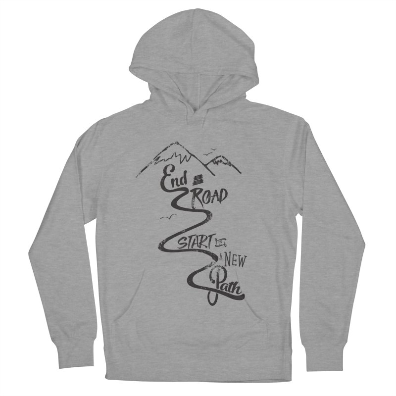 End of the Road Journey Adventure Shirt Black Men's Pullover Hoody by Flourish & Flow's Artist Shop