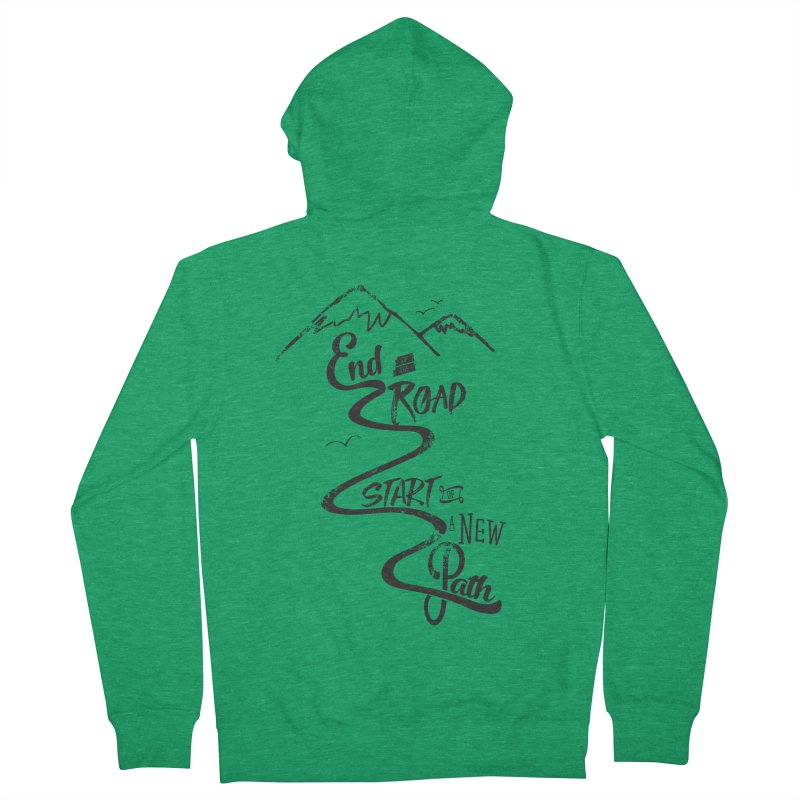 End of the Road Journey Adventure Shirt Black Women's Zip-Up Hoody by Flourish & Flow's Artist Shop