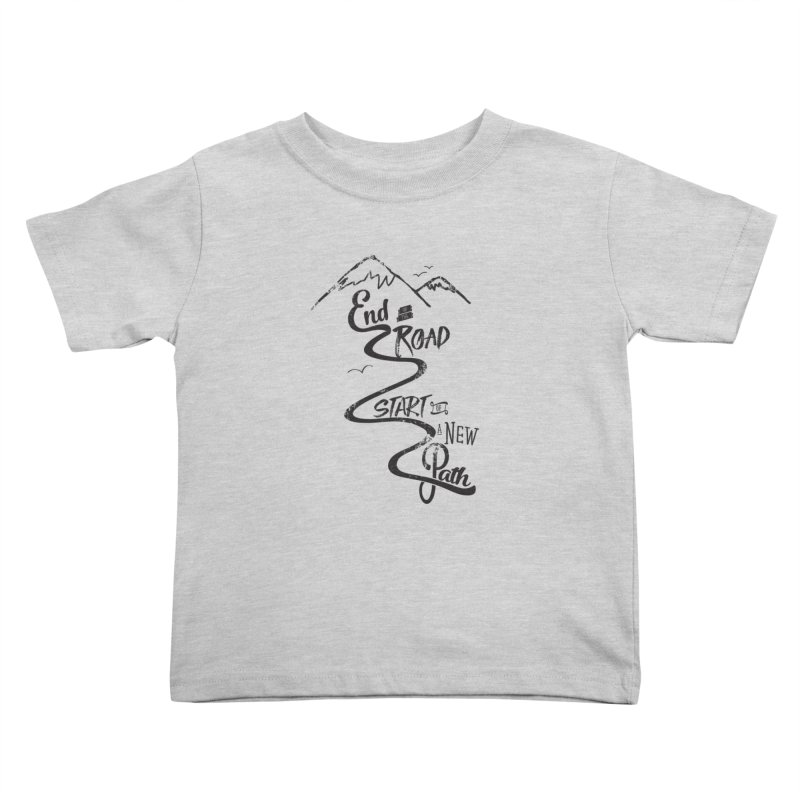 End of the Road Journey Adventure Shirt Black Kids Toddler T-Shirt by Flourish & Flow's Artist Shop