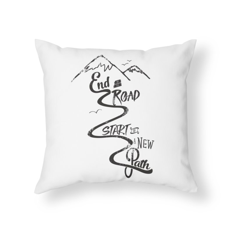 End of the Road Journey Adventure Shirt Black Home Throw Pillow by Flourish & Flow's Artist Shop