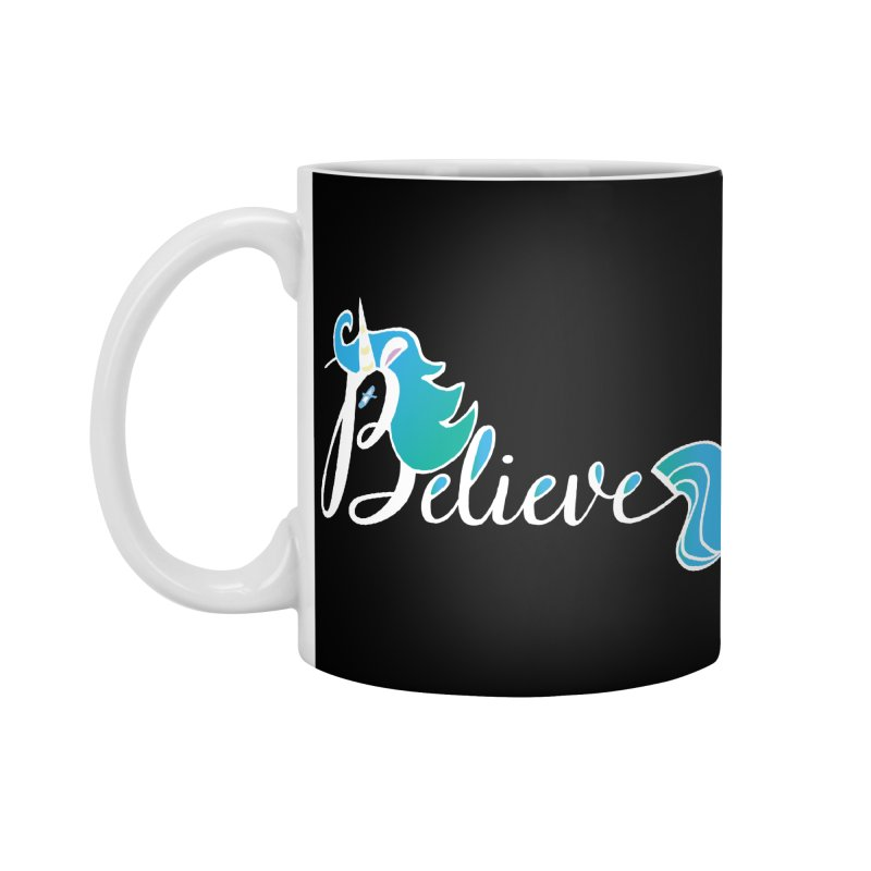 Believe Blue Aqua Unicorn Illustration Art Shirt T-Shirt T-Shirt Accessories Mug by Flourish & Flow's Artist Shop