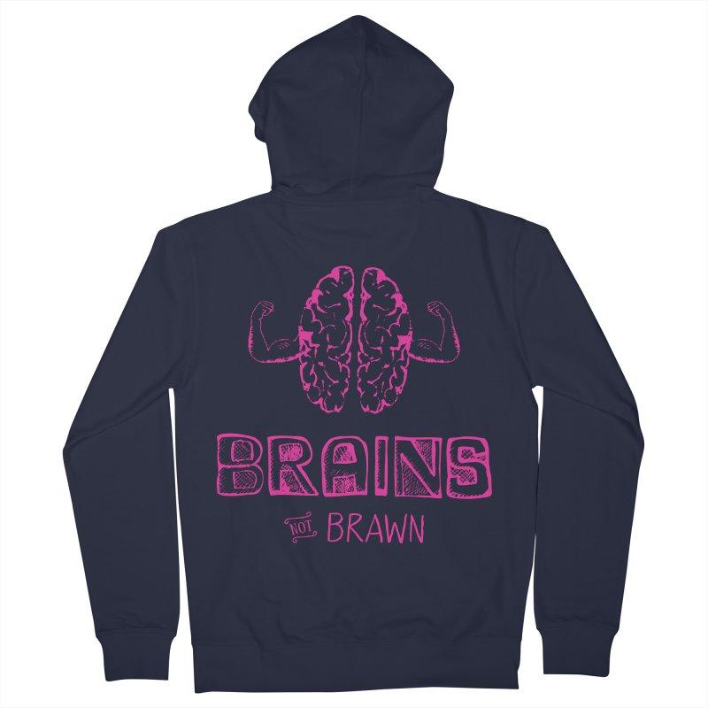 Brains not Brawn Women's Zip-Up Hoody by Flourish & Flow's Artist Shop