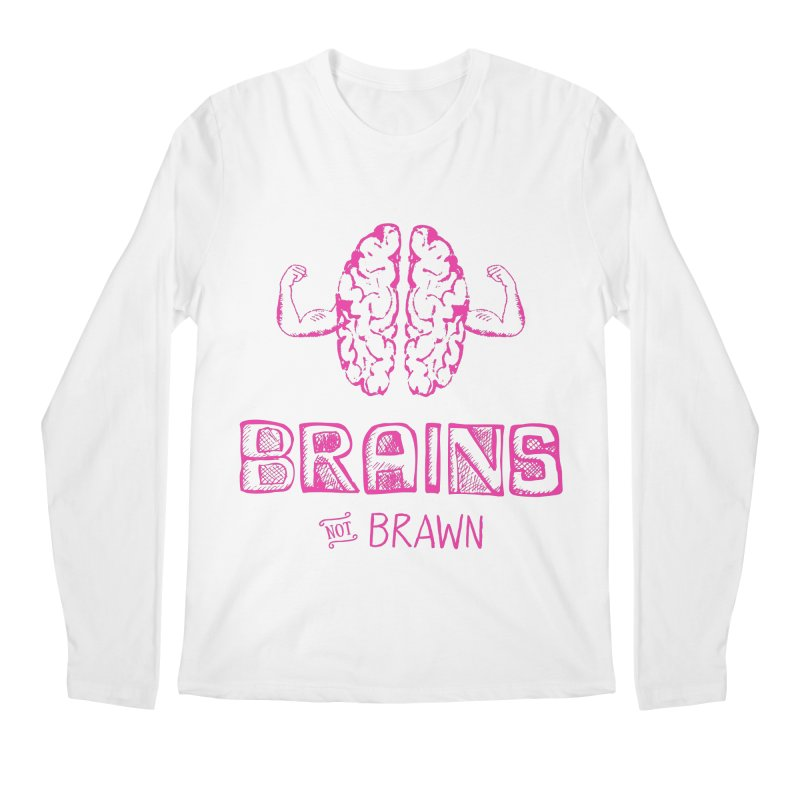Brains not Brawn Men's Longsleeve T-Shirt by Flourish & Flow's Artist Shop