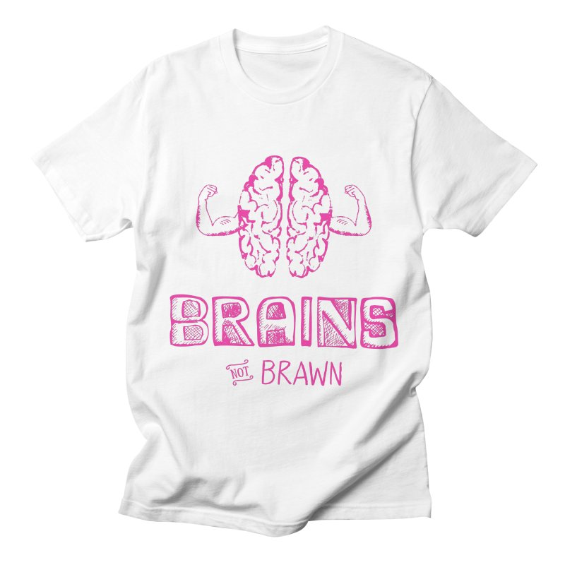 Brains not Brawn Men's T-shirt by Flourish & Flow's Artist Shop