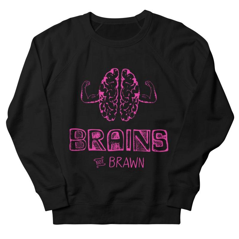Brains not Brawn Men's French Terry Sweatshirt by Flourish & Flow's Artist Shop