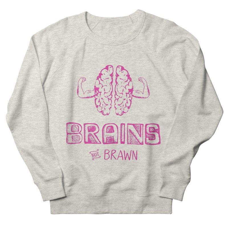 Brains not Brawn Men's Sweatshirt by Flourish & Flow's Artist Shop