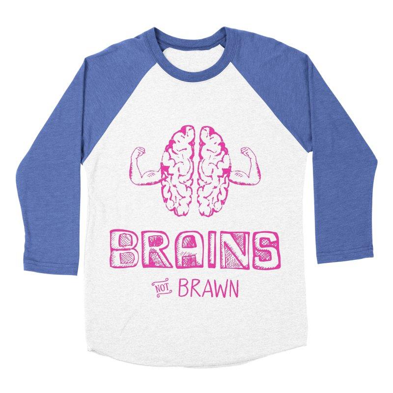 Brains not Brawn Women's Baseball Triblend T-Shirt by Flourish & Flow's Artist Shop
