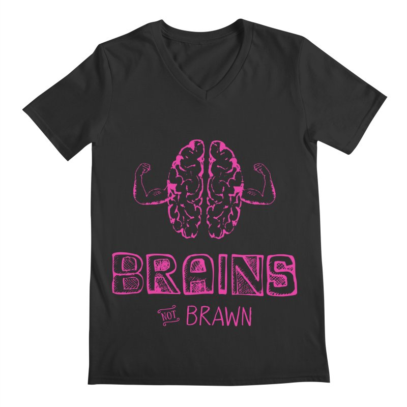 Brains not Brawn Men's V-Neck by Flourish & Flow's Artist Shop