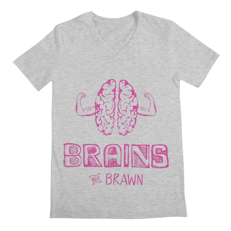 Brains not Brawn Men's V-Neck by Flourish & Flow's Artist Shop