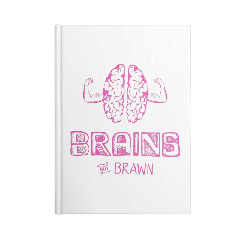 Brains not Brawn Accessories Notebook by Flourish & Flow's Artist Shop