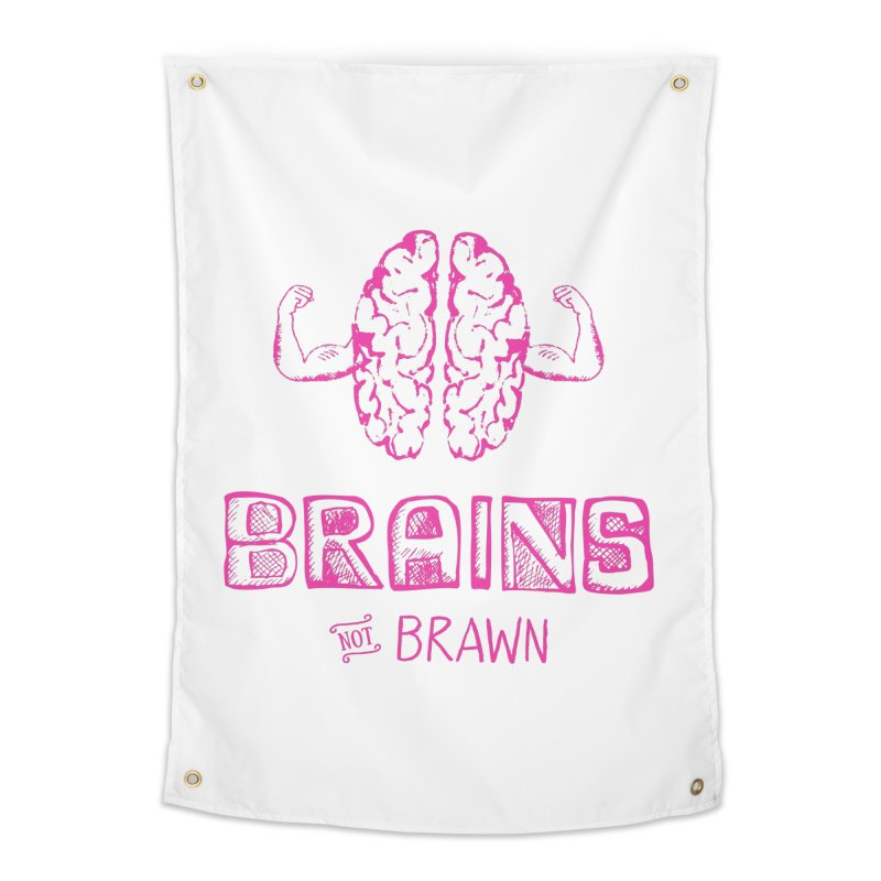 Brains not Brawn Home Tapestry by Flourish & Flow's Artist Shop