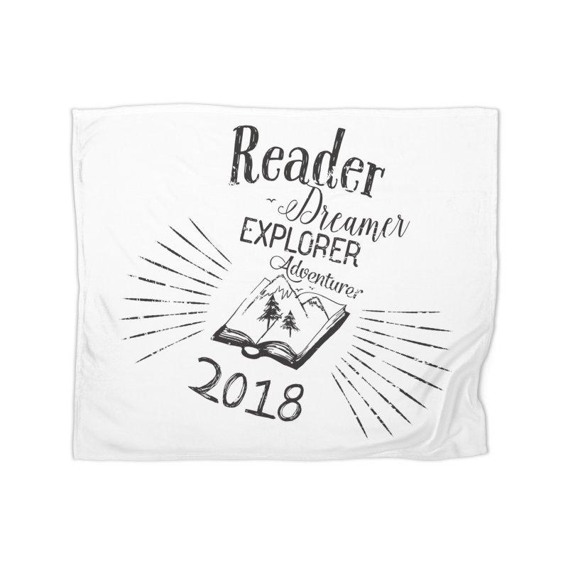 Reader Dreamer Explorer Adventurer 2018 Bookish Quote Home Blanket by Flourish & Flow's Artist Shop