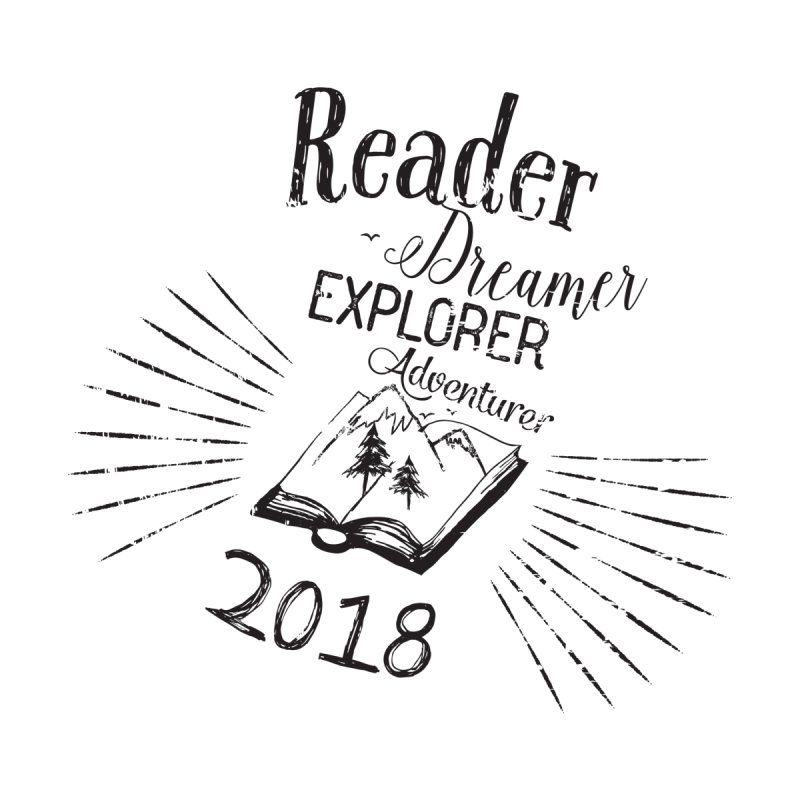 Reader Dreamer Explorer Adventurer 2018 Bookish Quote by Flourish & Flow's Artist Shop