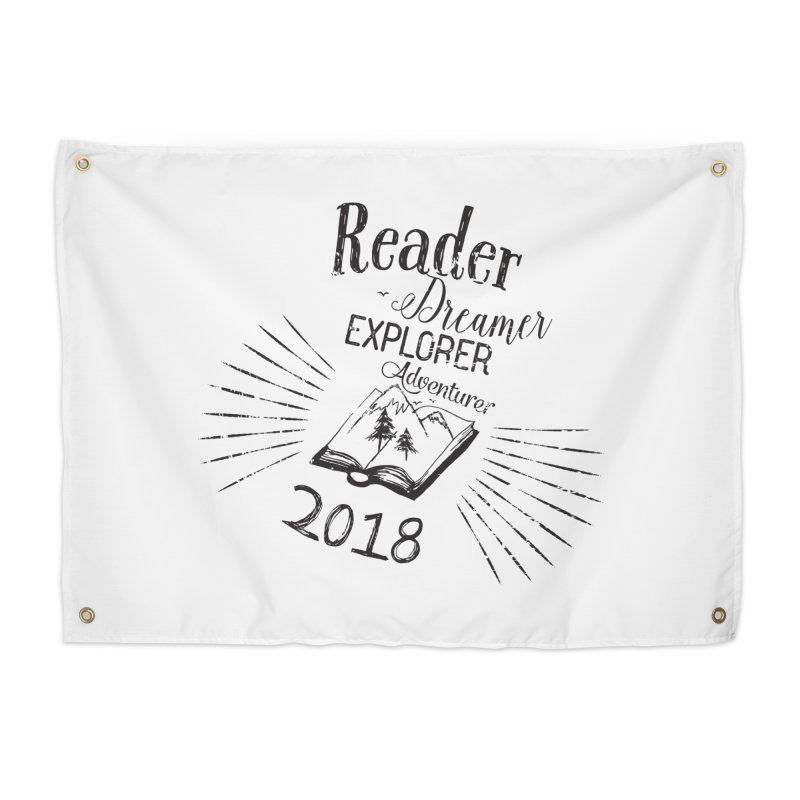 Reader Dreamer Explorer Adventurer 2018 Bookish Quote Home Tapestry by Flourish & Flow's Artist Shop
