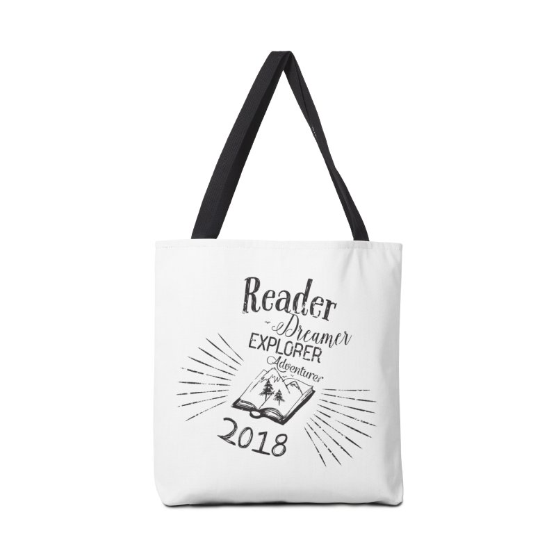 Reader Dreamer Explorer Adventurer 2018 Bookish Quote Accessories Bag by Flourish & Flow's Artist Shop