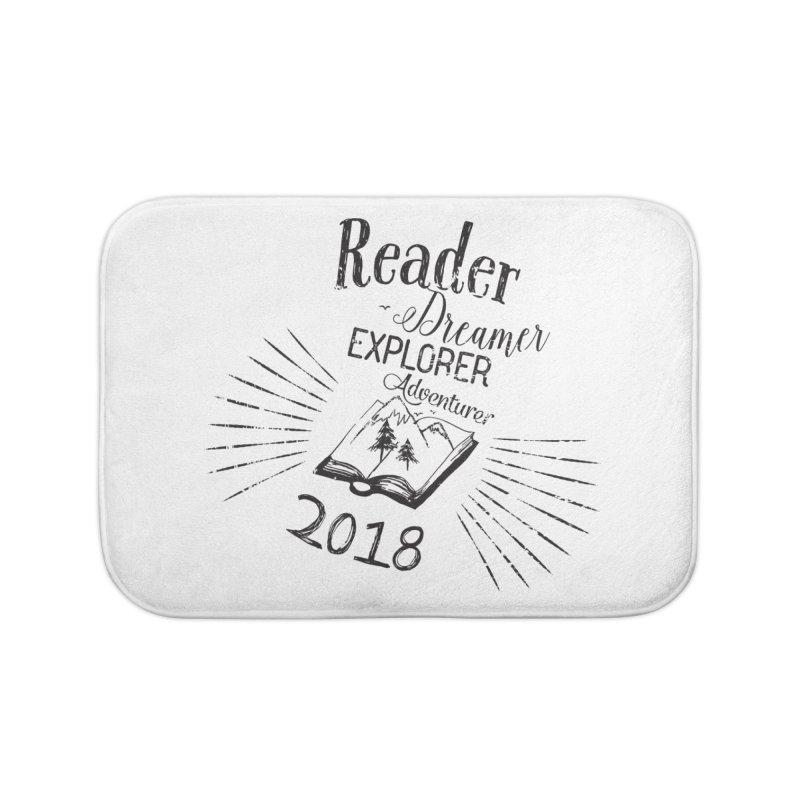 Reader Dreamer Explorer Adventurer 2018 Bookish Quote Home Bath Mat by Flourish & Flow's Artist Shop