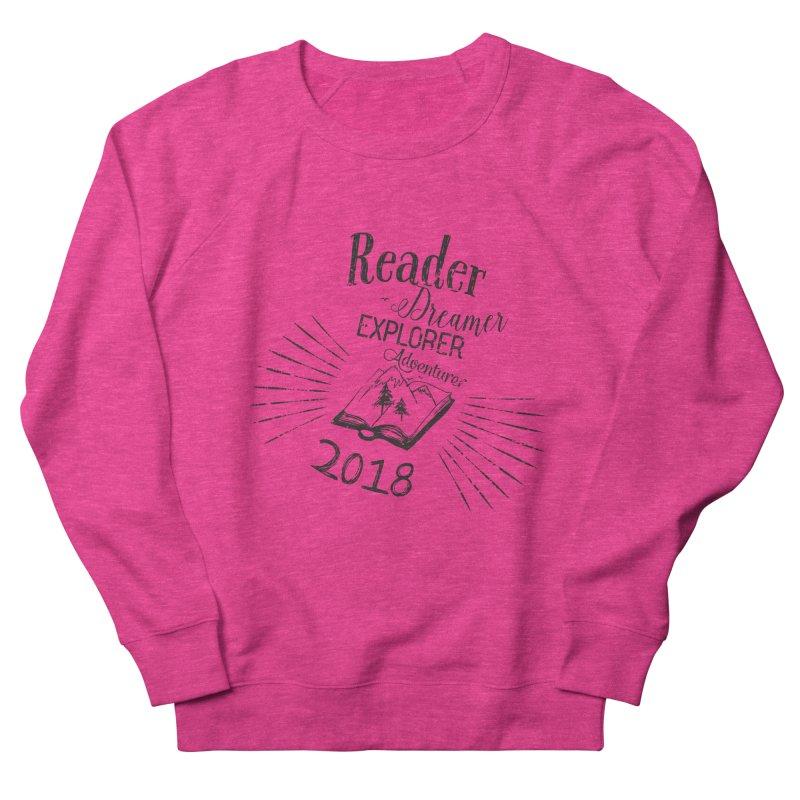 Reader Dreamer Explorer Adventurer 2018 Bookish Quote Men's French Terry Sweatshirt by Flourish & Flow's Artist Shop