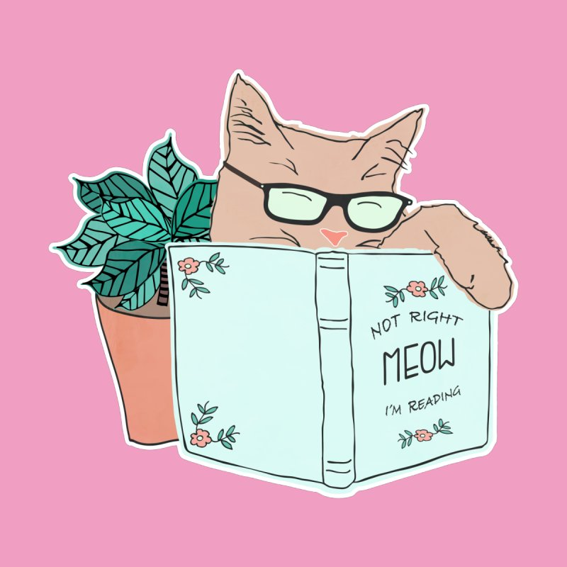 Not Right Meow I'm Reading, Cat with glasses, Book and Pot Plant by Flourish & Flow's Artist Shop