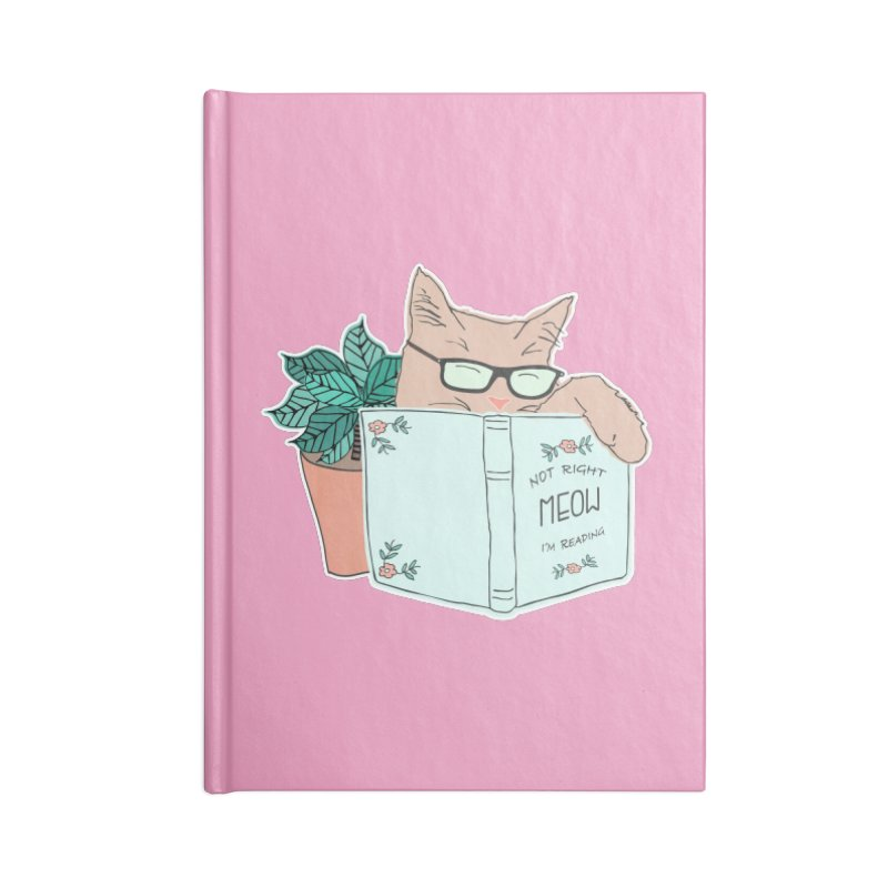 Not Right Meow I'm Reading, Cat with glasses, Book and Pot Plant Accessories Notebook by Flourish & Flow's Artist Shop