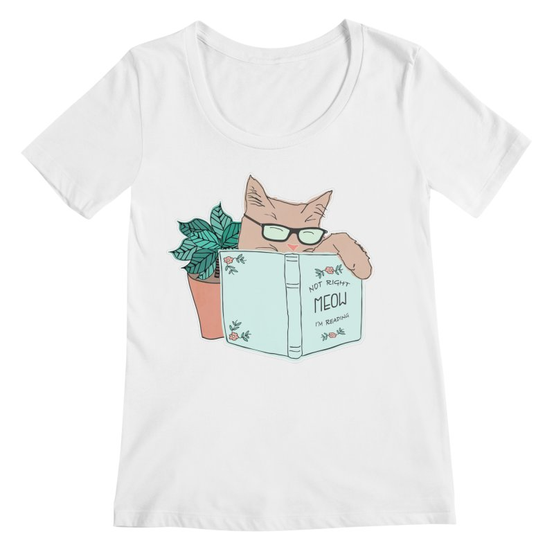 Not Right Meow I'm Reading, Cat with glasses, Book and Pot Plant Women's Scoopneck by Flourish & Flow's Artist Shop