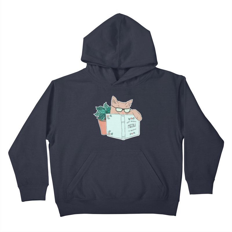 Not Right Meow I'm Reading, Cat with glasses, Book and Pot Plant Kids Pullover Hoody by Flourish & Flow's Artist Shop