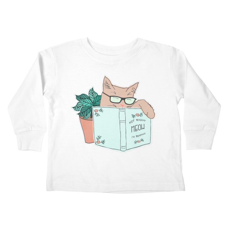 Not Right Meow I'm Reading, Cat with glasses, Book and Pot Plant Kids Toddler Longsleeve T-Shirt by Flourish & Flow's Artist Shop