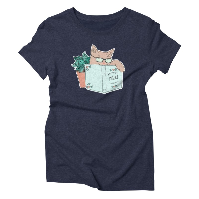 Not Right Meow I'm Reading, Cat with glasses, Book and Pot Plant Women's Triblend T-Shirt by Flourish & Flow's Artist Shop