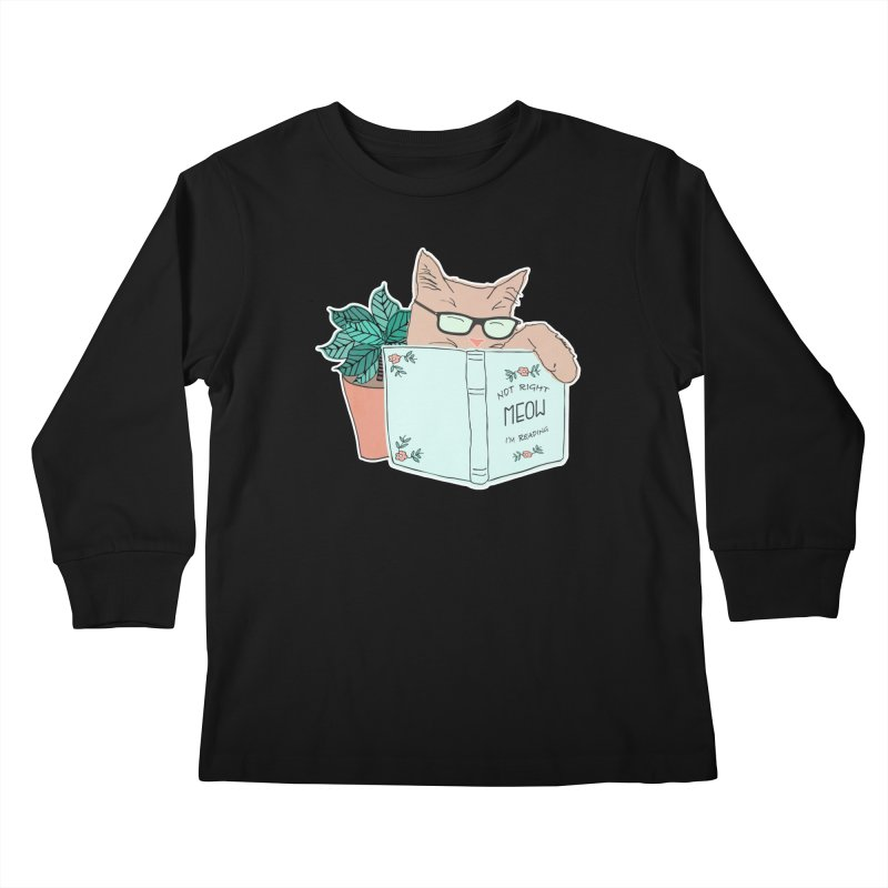 Not Right Meow I'm Reading, Cat with glasses, Book and Pot Plant Kids Longsleeve T-Shirt by Flourish & Flow's Artist Shop