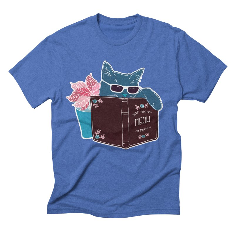 "Cool Cat ""Not Right Meow I'm Reading"" Cat with Sunglasses Book Quote Men's Triblend T-Shirt by Flourish & Flow's Artist Shop"