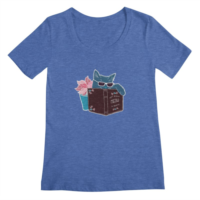 """Cool Cat """"Not Right Meow I'm Reading"""" Cat with Sunglasses Book Quote Women's Scoopneck by Flourish & Flow's Artist Shop"""