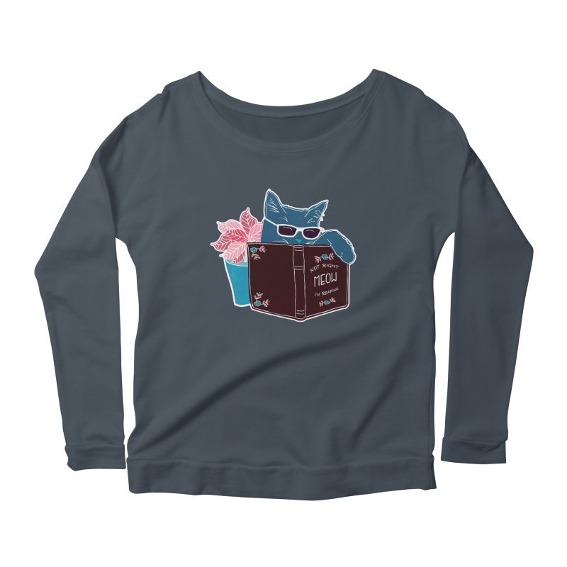 """Cool Cat """"Not Right Meow I'm Reading"""" Cat with Sunglasses Book Quote Women's Scoop Neck Longsleeve T-Shirt by Flourish & Flow's Artist Shop"""