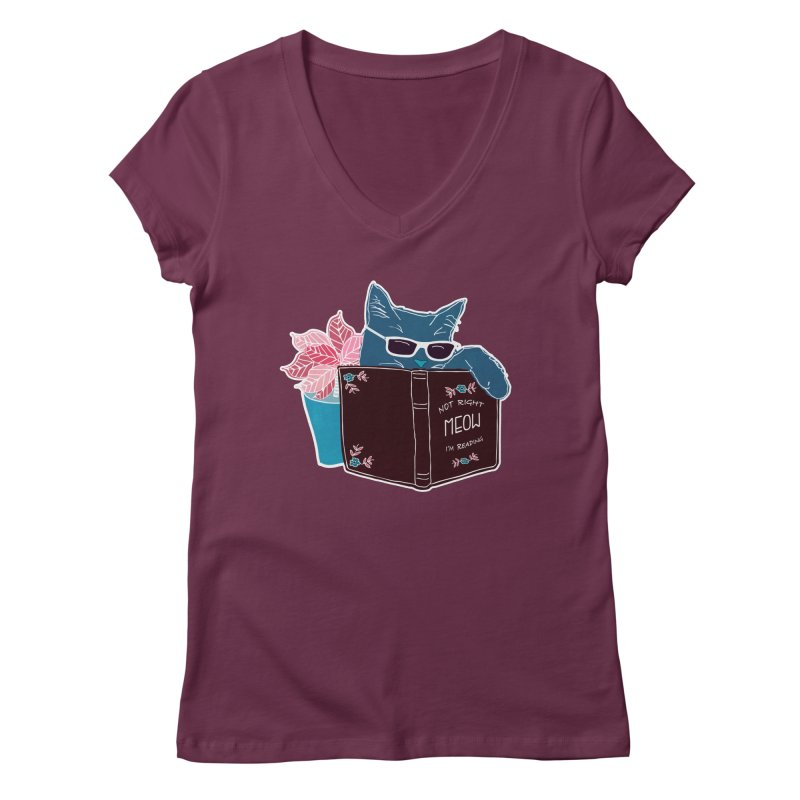 """Cool Cat """"Not Right Meow I'm Reading"""" Cat with Sunglasses Book Quote Women's Regular V-Neck by Flourish & Flow's Artist Shop"""