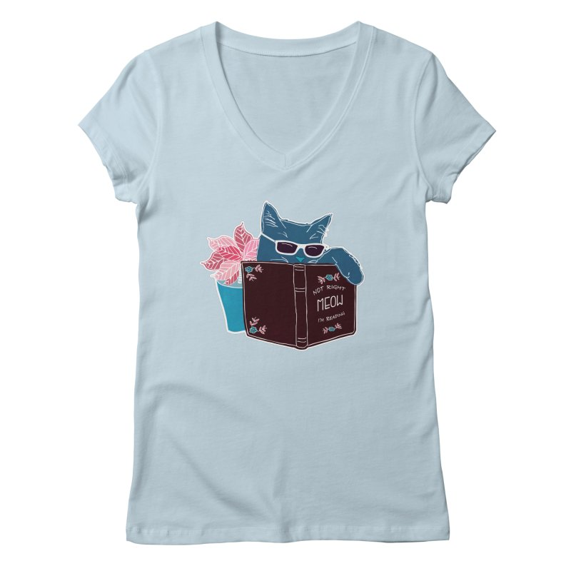 "Cool Cat ""Not Right Meow I'm Reading"" Cat with Sunglasses Book Quote Women's Regular V-Neck by Flourish & Flow's Artist Shop"