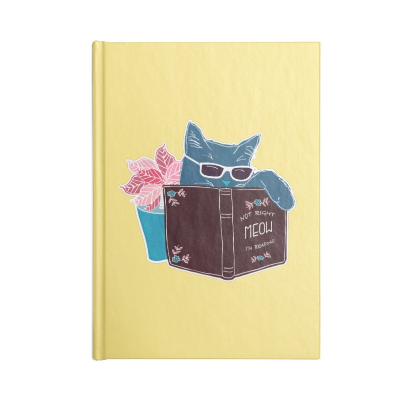"""Cool Cat """"Not Right Meow I'm Reading"""" Cat with Sunglasses Book Quote Accessories Notebook by Flourish & Flow's Artist Shop"""