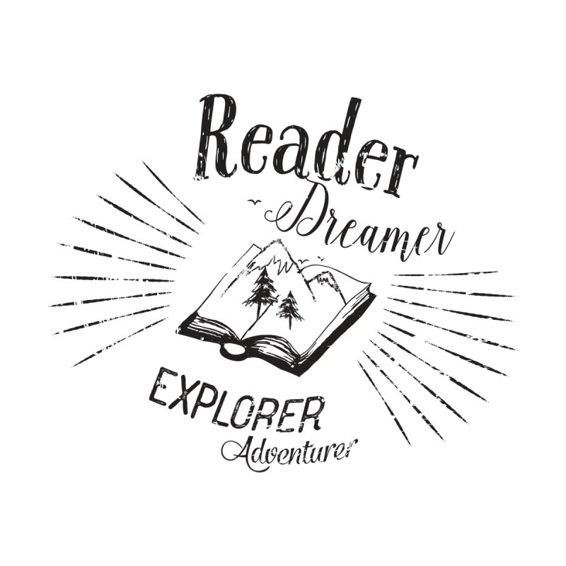 Reader Dreamer Explorer Adventurer Vintage Style Book lover Quote by Flourish & Flow's Artist Shop