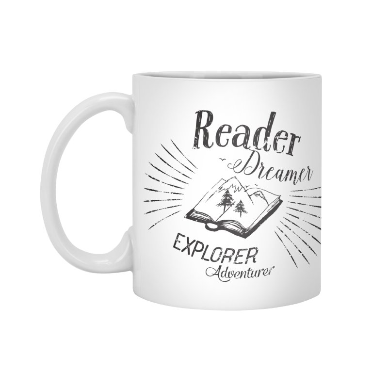 Reader Dreamer Explorer Adventurer Vintage Style Book lover Quote Accessories Mug by Flourish & Flow's Artist Shop