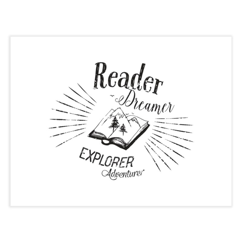 Reader Dreamer Explorer Adventurer Vintage Style Book lover Quote Home Fine Art Print by Flourish & Flow's Artist Shop