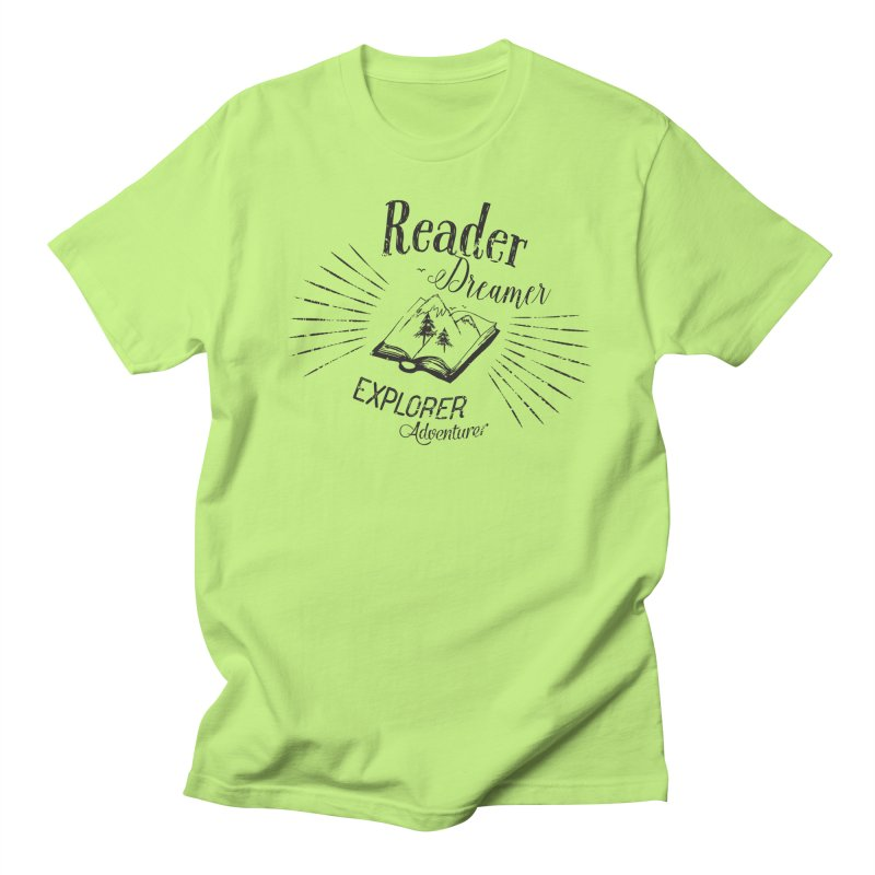 Reader Dreamer Explorer Adventurer Vintage Style Book lover Quote Women's Unisex T-Shirt by Flourish & Flow's Artist Shop