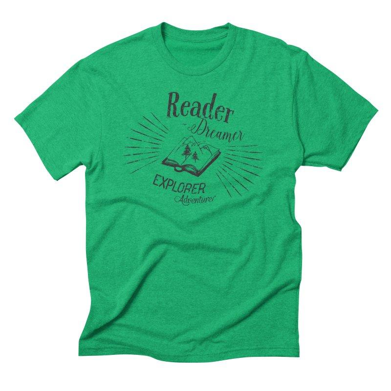 Reader Dreamer Explorer Adventurer Vintage Style Book lover Quote Men's Triblend T-Shirt by Flourish & Flow's Artist Shop