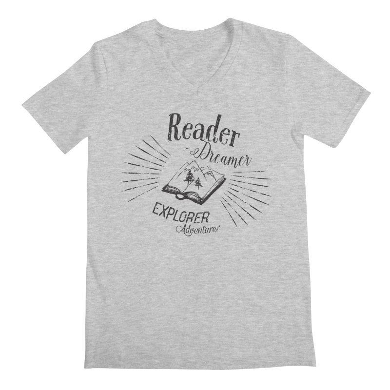 Reader Dreamer Explorer Adventurer Vintage Style Book lover Quote Men's V-Neck by Flourish & Flow's Artist Shop