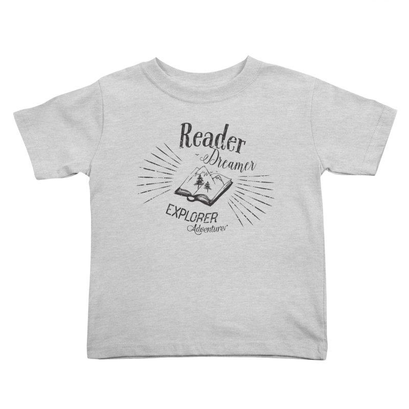 Reader Dreamer Explorer Adventurer Vintage Style Book lover Quote Kids Toddler T-Shirt by Flourish & Flow's Artist Shop