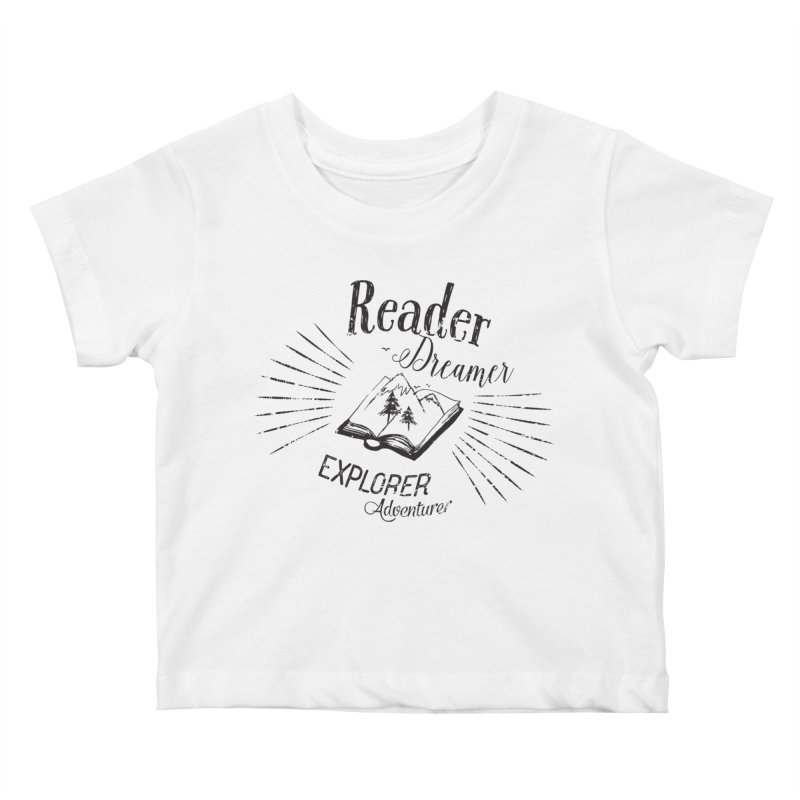 Reader Dreamer Explorer Adventurer Vintage Style Book lover Quote Kids Baby T-Shirt by Flourish & Flow's Artist Shop